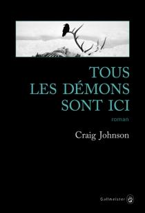 Tous les démons sont ici - CraigJohnson
