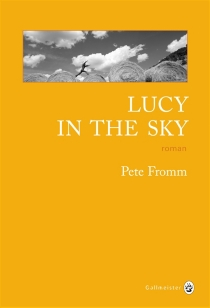 Lucy in the sky - Pete Fromm