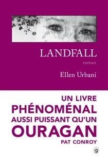 Landfall - EllenUrbani