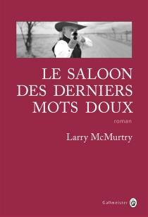 Le saloon des derniers mots doux - LarryMcMurtry