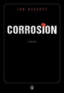 Corrosion - JonBassoff
