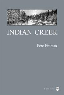 Indian Creek : un hiver au coeur des Rocheuses - PeteFromm