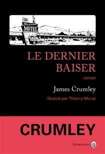Le dernier baiser - JamesCrumley