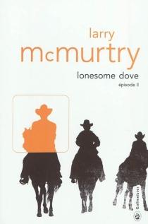 Lonesome Dove - LarryMcMurtry