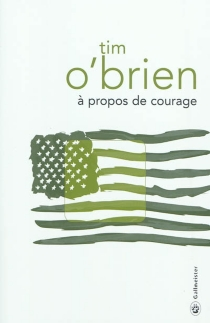 A propos de courage - Tim O'Brien