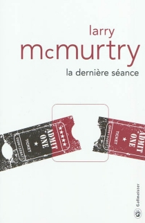 La dernière séance - LarryMcMurtry