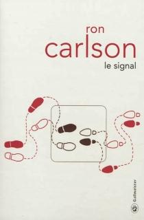 Le signal - RonCarlson