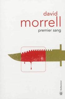 Premier sang - DavidMorrell