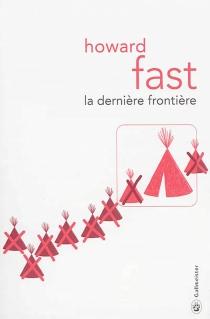 La dernière frontière - HowardFast