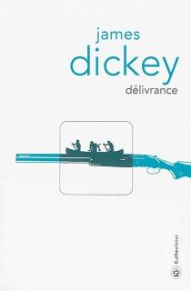 Délivrance - JamesDickey