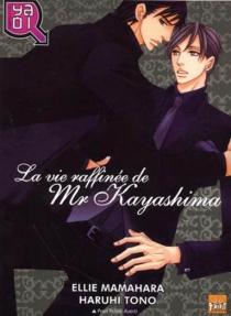 La vie raffinée de M. Kayashima - TônoHaruhi
