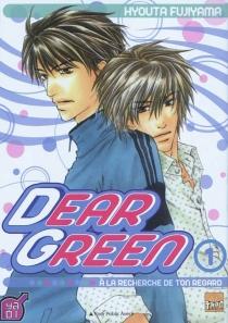Dear green : à la recherche de ton regard - HyoutaFujiyama