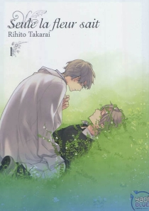 Seule la fleur sait - RihitoTakarai