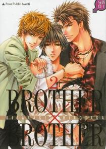 Brother x brother - HirotakaKisaragi