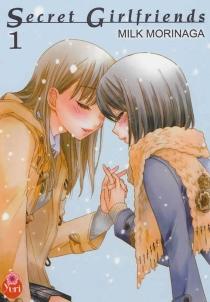 Secret girlfriends - MilkMorigana