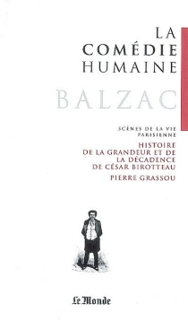 La comédie humaine. Scènes de la vie parisienne -