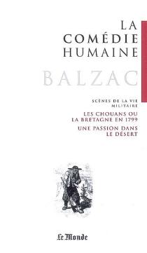 La comédie humaine. Scènes de la vie militaire - Honoré deBalzac