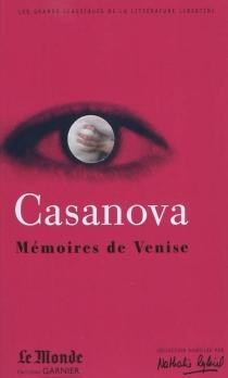Mémoires de Venise : choix de textes - GiacomoCasanova