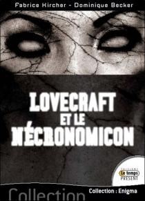 Lovecraft et le Necronomicon - DominiqueBecker