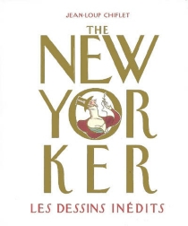 The New Yorker : les dessins inédits -