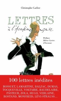 Lettres à l'Académie française -