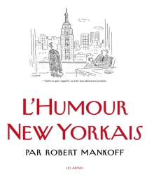 L'humour new-yorkais - Robert Mankoff