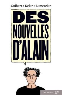 Des nouvelles d'Alain - EmmanuelGuibert