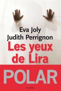 Les yeux de Lira - EvaJoly