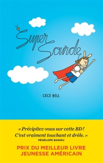 Supersourde - Cece Bell
