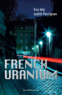 French uranium - Eva Joly