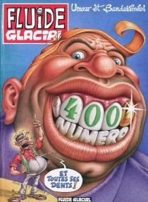 Fluide glacial, le 400e numéro : umour et bandessinées -
