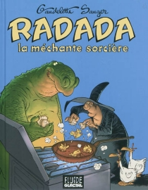 Radada, la méchante sorcière - MichelGaudelette