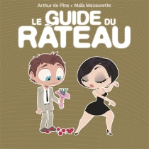 Le guide du râteau - MaïaMazaurette