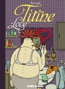 Titine, love - YanLindingre