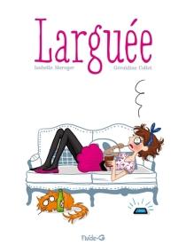 Larguée - IsabelleMaroger