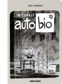 Auto bio : intégrale - CyrilPedrosa
