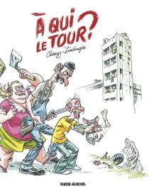 A qui le tour ? - Jean-ChristopheChauzy