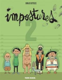 Impostures - RomainDutreix