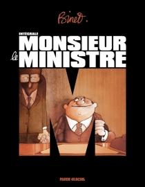 Monsieur le ministre : intégrale - ChristianBinet