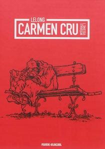 Carmen Cru : intégrale | Volume 1 - Lelong