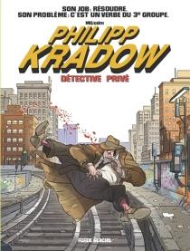 Philipp Kradow, détective privé - Mo-CDM