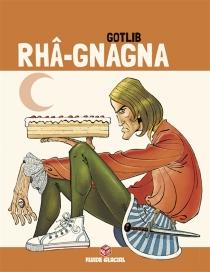 Rhâ-gnagna - Gotlib
