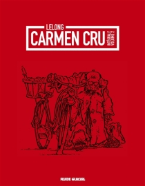 Carmen Cru : intégrale | Volume 2 - Lelong
