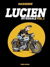 Lucien : intégrale | Volume 1 - FrankMargerin