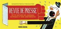 Revue de presse : petite histoire des journaux satiriques et non-conformistes - TomaBletner