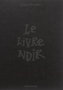 Le livre noir - LefredThouron