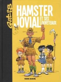 Hamster jovial et ses louveteaux - Gotlib