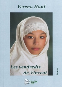 Les vendredis de Vincent - Verena Hanf