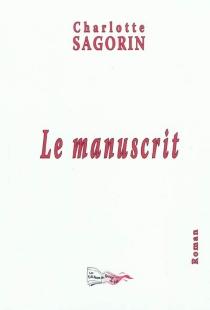 Le manuscrit - CharlotteSagorin