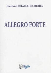 Allegro forte - JocelyneChaillou-Dubly
